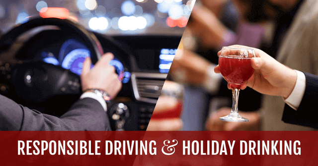 Responsible Driving & Holiday Drinking