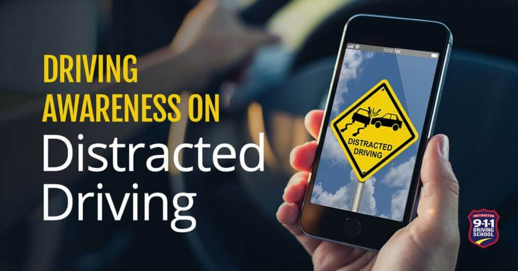 Driving Awareness Distracted Driving | 911 Driving School