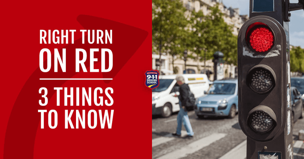 Right Turn on Red 3 Things to Know | 911 Driving School