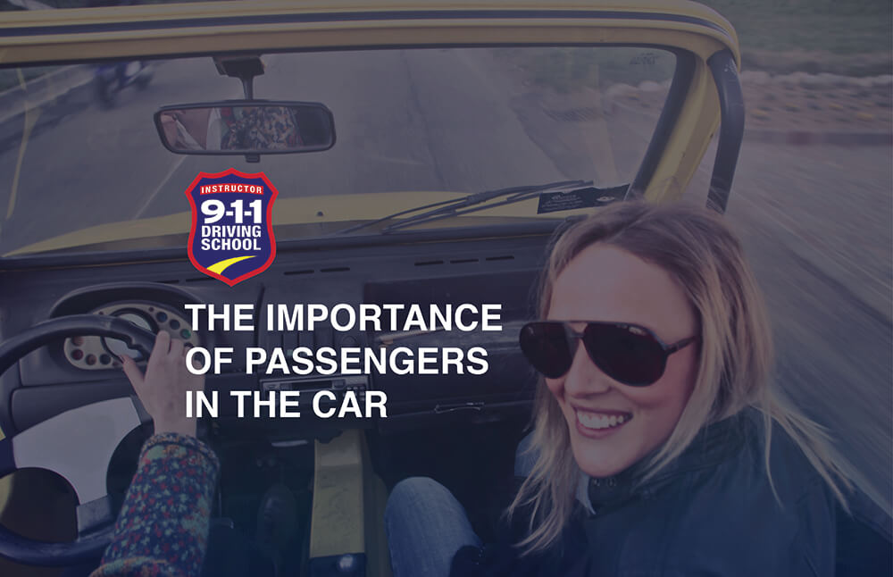 The Importance of Passengers in the Car | 911 Driving School