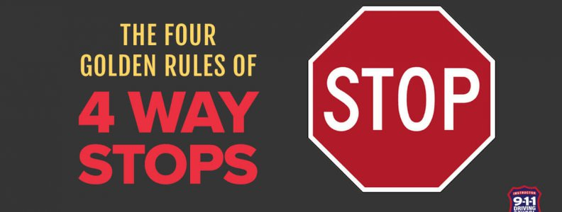 The Four Golden Rules of Four Way Stops | 911 Driving School