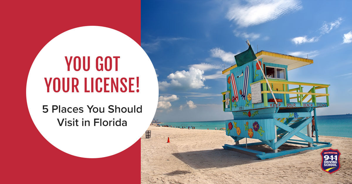 You Got Your License! 5 Places to Visit in Florida | 911 Driving School