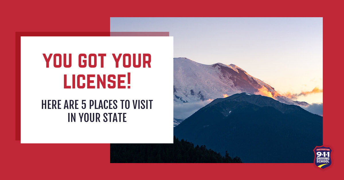 You Got Your License! 5 Places to Visit in Washington | 911 Driving School