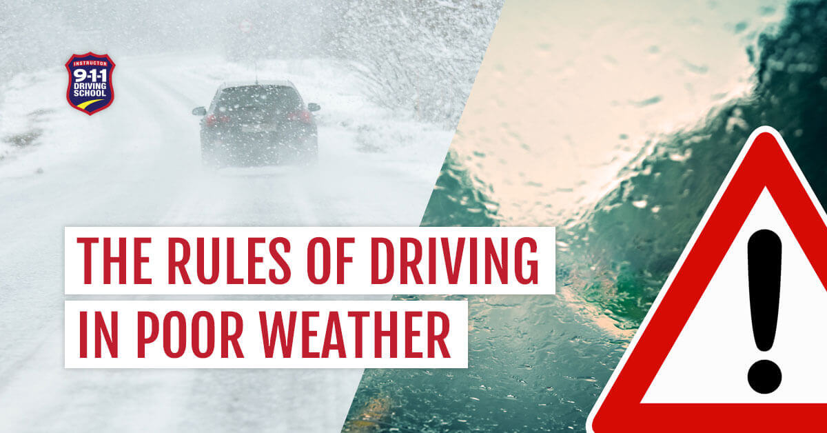911 Driving School - The Rules of Driving in Bad Weather