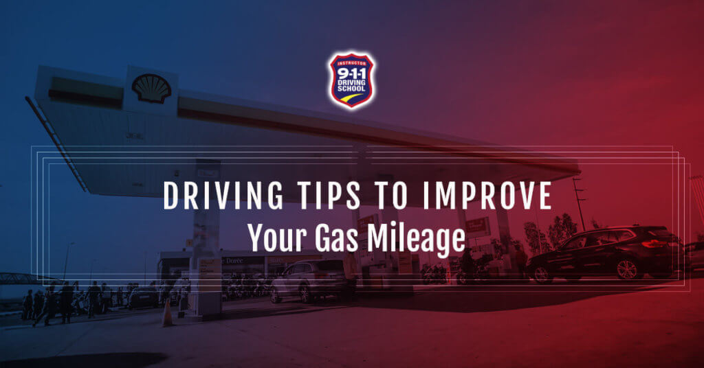 tips to improve gas mileage image for 911 Driving School