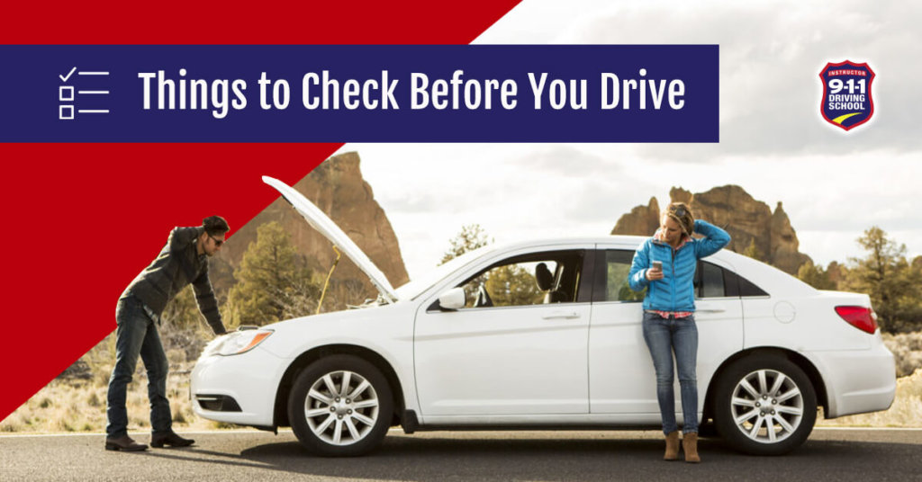 Things to Check Before You Drive