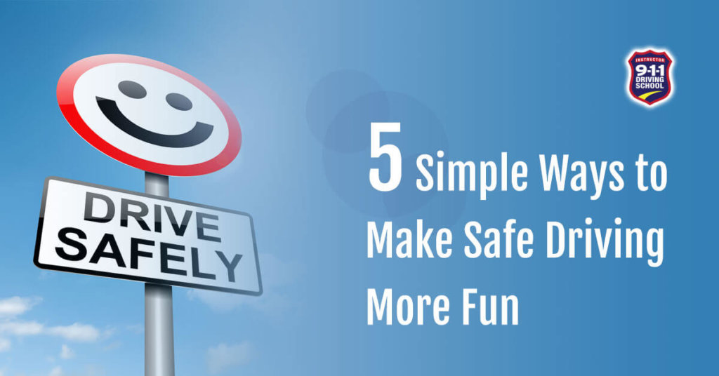 Make driving more fun