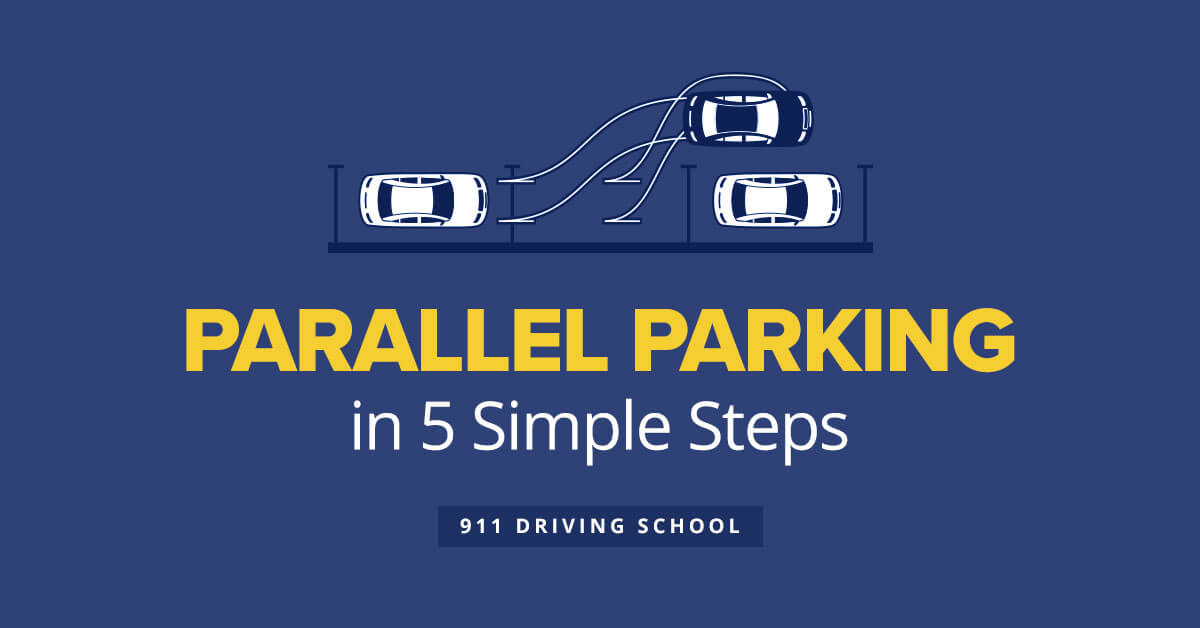 Parallel Parking in 5 Simple Steps | 911 Driving School