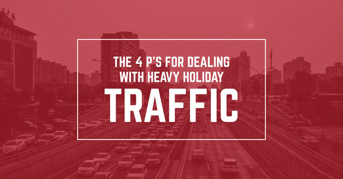 The 4 P's For Dealing with Heavy Holiday Traffic | 911 Driving School